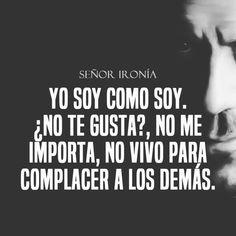 "43 Me gusta, 2 comentarios - sr.ironias (@senor_ironias) en Instagram: ""#señor #señorsarcasmo #señorironia #frases #1k #10k #senorironias #follow4follow #fitness…"""