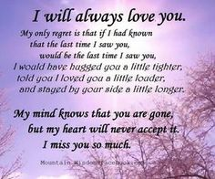 Not a day goes by that I don't think of that night and wish more than anything things could have been different between us and ended more civil. Miss you Miss You Daddy, Miss You Mom, I Miss My Daughter, Missing My Husband, Missing Mom In Heaven, Missing You So Much, Missing Someone Who Passed Away, Mother In Heaven, Missing Father
