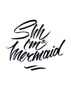 SHH I'M A MERMAID