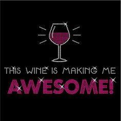Drinking Wine.  Love it