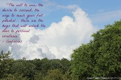 """""""The will to the desire to the urge to reach your full these are the keys that will unlock the door to personal excellence. To Reach, Photo Quotes, Life Coaching, Grief, Keys, Finding Yourself, Clouds, Amazing, Photos"""