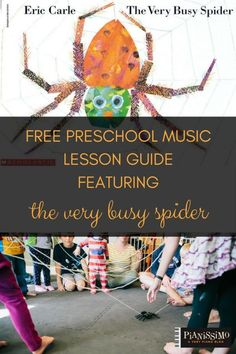 Free Preschool Music Lesson Guide Featuring The Very Busy Spider | Very Piano
