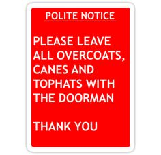 Polite Notice • Also buy this artwork on stickers, apparel, phone cases, and more.