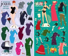 Ready for Sundays Mad Men premiere? Im looking forward to it, even though Alex and I turn to each other after every episode and say, Why do we watch this show? Its miserable. But so well done we cant tear our eyes away. And the decor! The clothes! Speaking of which, Dyna Moe has illustrated Joan and Megan paper dolls with outfits from last season.