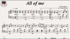 All of me - John Legend, Piano https://youtu.be/Uq8CUSL29xg
