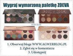 aGwer / blog kosmetyczny, wizaż i nie tylko!: # Wygraj paletę Zoeva