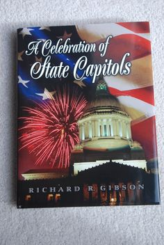"""Join the Wyoming State Museum, September 29, 2015, at 11:45 a.m. for the first Brown Bag Lunch Presentation, """"A Celebration of State Capitols,"""" by author Richard Gibson. Gibson's book is a result of a two-decade long journey to research, travel to and photograph all 50 state capitols."""