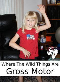 Where the Wild Things Are Gross Motor - a fun way to get kids moving while reading a book - 3Dinosaurs.com