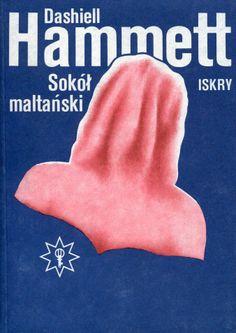 """""""Sokół maltański"""" Dashiell Hammett Translated by Wacław Niepokólczycki Cover Wiesław Rosocha Book series Klub Złotego Klucza Published by Wydawnictwo Iskry 1988"""