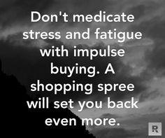 Impulse Buying-NO NO NOOOO!!!