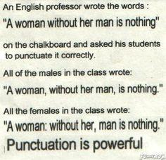 the women, grammar jokes, go girls, funny pictures, true stori, make a difference, girl power, quot, men vs women