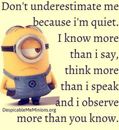 Best 45 Very Funny minions Quotes - Quotes and Humor Minion Jokes, Minions Quotes, Funny Minion, Minion Sayings, Funny Quotes, Life Quotes, Funny Memes, Dont Underestimate Me, Minions Love
