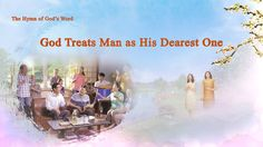 """The Hymn of God's Word """"God Treats Man as His Dearest One"""" Christian Films, Christian Music Videos, Praise Songs, Praise God, Encouraging Bible Verses, Moral Stories, S Word, Happy People, News Songs"""