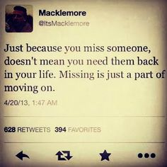 Missing someone is just a part of moving on