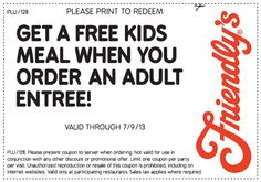 Pinned July 6th: Free kids meal with your entree at Friendlys coupon via The Coupons App