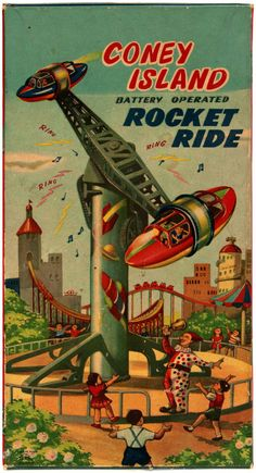 "old-ads-and-mags: "" Coney Island Rocket Ride "" Vintage Advertisements, Vintage Ads, Rocket Ride, Circo Vintage, Amusement Park Rides, Carnival Rides, Vintage Circus, Coney Island, Old Ads"