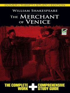 The Merchant of Venice Thrift Study Edition by William Shakespeare  Includes the unabridged text of Shakespeare's classic play plus a complete study guide that helps readers gain a thorough understanding of the work's content and context. The comprehensive guide includes scene-by-scene summaries, explanations and discussions of the plot, question-and-answer sections, author biography, analytical paper topics, list of characters, bibliography,... #doverthrift #classiclit #shakespeare ...