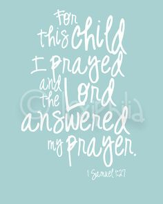 For this child I prayed ...