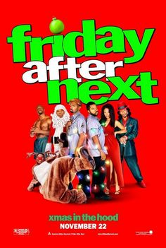 friday after next is the sequel to next friday this time craig and day ...