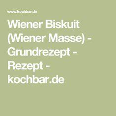 Wiener Biskuit (Wiener Masse) - Grundrezept - Rezept - kochbar.de