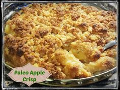 Paleo Apple Crisp - this recipe is so delicious. My daughter and I could eat the whole thing. I may or may not have eaten this for breakfast.