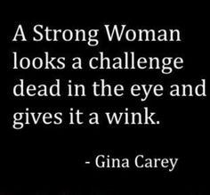 A STRONG WOMAN #GIRLPOWER