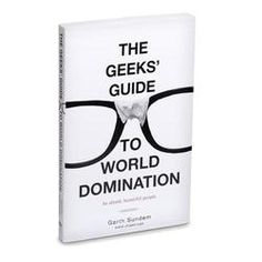 The Geeks' Guide to World Domination: Be Afraid, Beautiful People - ok, so I got this for Christmas, and it's probably the best thing I've ever come across. Seriously, it's hilarious.