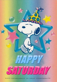 Happy Saturday Snoopy