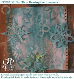 This gives me great ideas for my January Art Journal page.  Love snowflakes on the page and not in my yard! :)