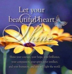 Let Your Light Shine♡ Life Is Beautiful, Beautiful Words, Misty Eyes, Shine Your Light, Meaning Of Love, Light Of The World, Sassy Quotes, Yoga Inspiration, Compassion