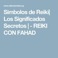 Simbolos de Reiki| Los Significados Secretos | - REIKI CON FAHAD