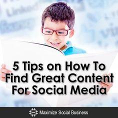 5-Tips-on-How-To-Find-Great-#Content-For-Social-Media-V1 copy www.socialmediabelle.com #socialmedia