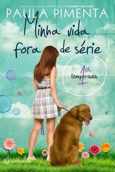 Minha vida fora de serie por Paula Pimenta outro melhor livro ever