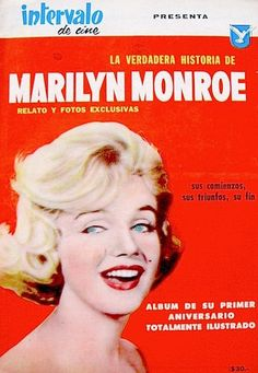 "Marilyn Monroe first year tribute magazine, ""Intervalo De Cine"", Argentina, July 26th 1963."