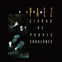 Ciudad de pobres corazones by Fito Paez (1987)