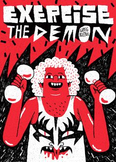 Exercise the Demon the new zine from Greg Kletsel  Online shop is open for biz!