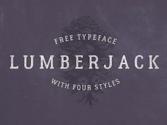Lumberjack: Free typeface with 4 styles http://ift.tt/1S5N6uB
