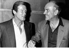 Roger Moore and Sean Connery.