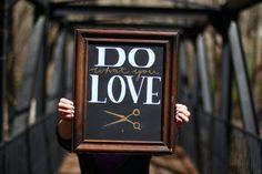 Customizable Framed Chalkboard Hair Stylist Shears by Breetique, $55.00 cosmetologist | hair | love | do what you love | custom | wall art | salon art | salon | hair love | decor | unique