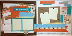 BE YOURSELF layout created with CTMH Artbooking Cricut Collection.  www.scrapwithsue.blogspot.com