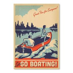 East Urban Home Lake Go Boating Vintage Advertisement Size: H x W Safari, Vintage Boats, Lake Cottage, Paint By Number, Up Girl, String Lights, Wrapped Canvas, Graphic Art, Decoupage