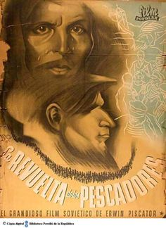 La Revuelta de los pescadores : el grandioso film soviético de Erwin Piscator :: Cartells del Pavelló de la República (Universitat de Barcelona)