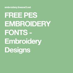 Embroidery Fonts  Make Vancouver  Embroidery Designs