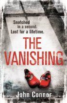 The Vanishing By John Connor - Twenty years ago, one-year-old Lauren disappeared. Now, ex-policeman Tom Lomax gets a mysterious offer from an heiress, Sara. She wants him to fly to her private island, all expenses paid. He cannot help but be intrigued. But Sara has received a troubling message and, despite all the privileges in her life, she now has no one to turn to and doesn't know whom she can trust.