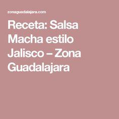 Receta: Salsa Macha estilo Jalisco – Zona Guadalajara