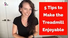 5 Ways to Make the Treadmill Fun   Treadmill Workout   Treadmill Tips   ...