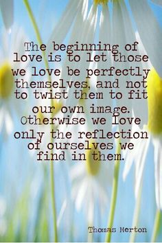 206 best thomas merton images on pinterest thomas merton thomas merton quotes the beginning of love love is to let fandeluxe Image collections