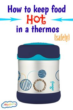 How to keep food hot in a thermos