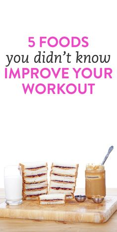 5 foods that will improve your workout via @bustledotcom