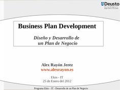 diseo-y-desarrollo-de-un-plan-de-negocio by Alex Rayón Jerez via Slideshare